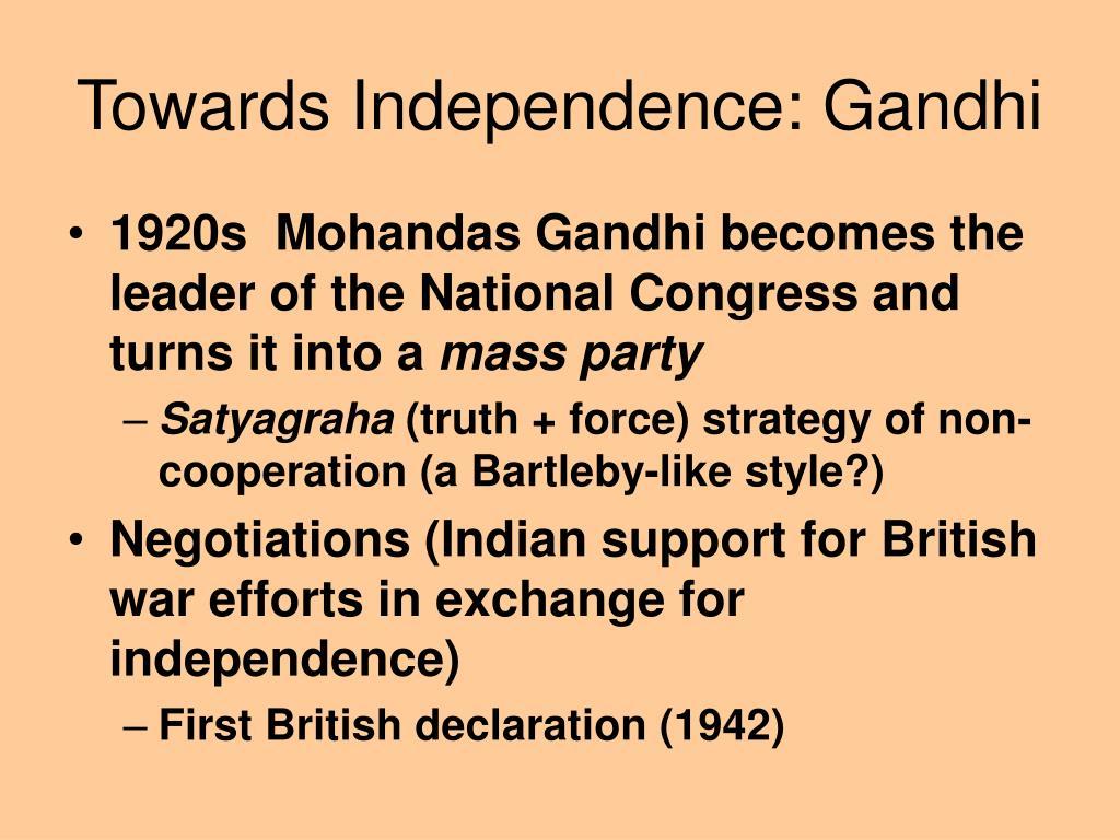 Towards Independence: Gandhi