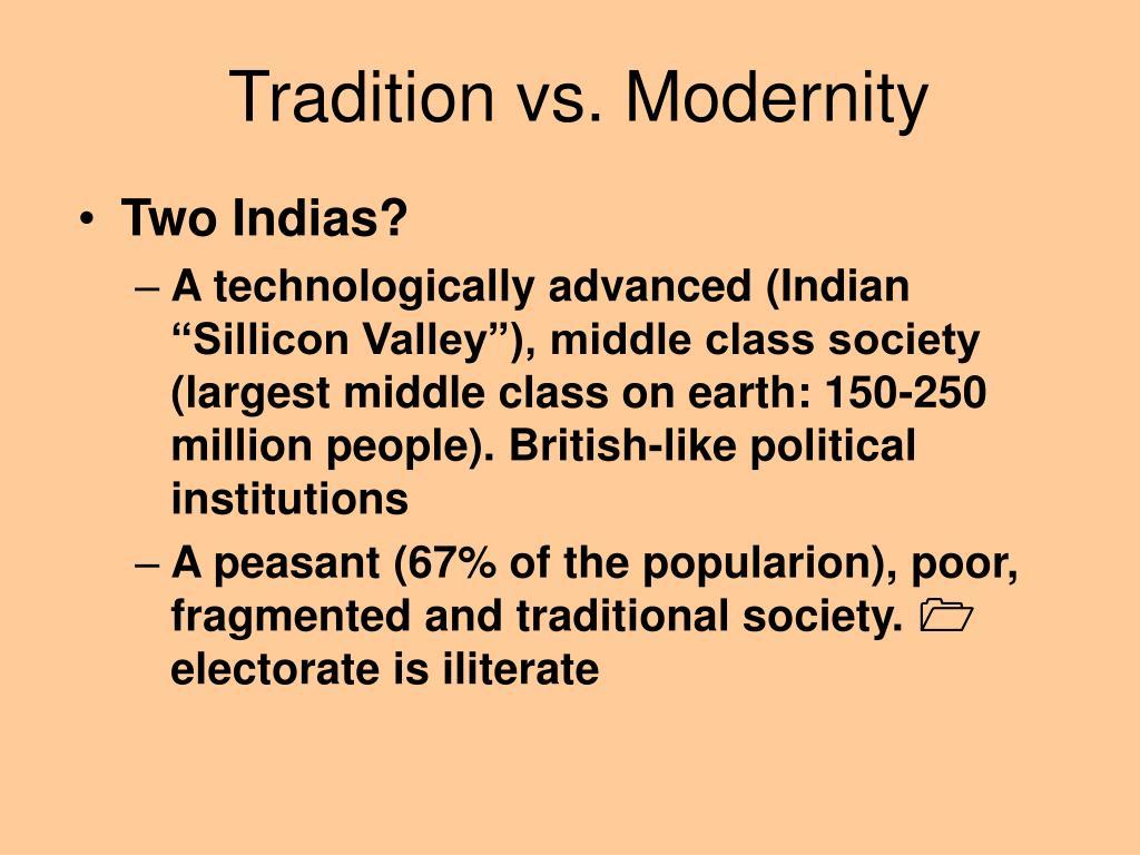 Tradition vs. Modernity