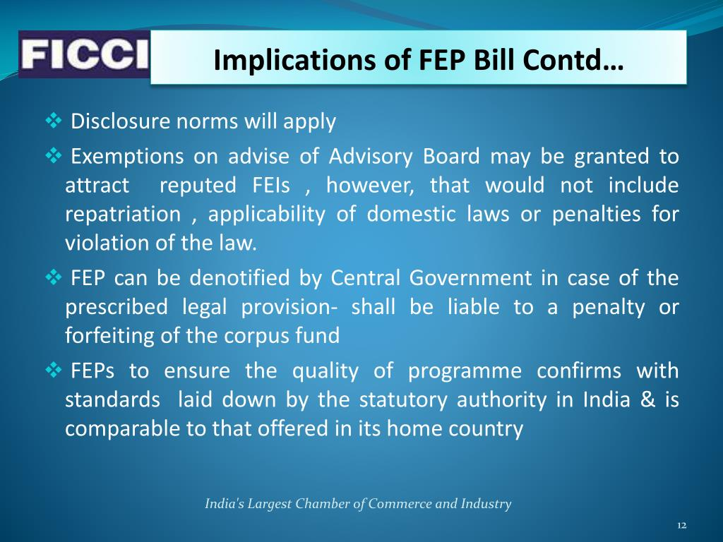 Implications of FEP Bill Contd…