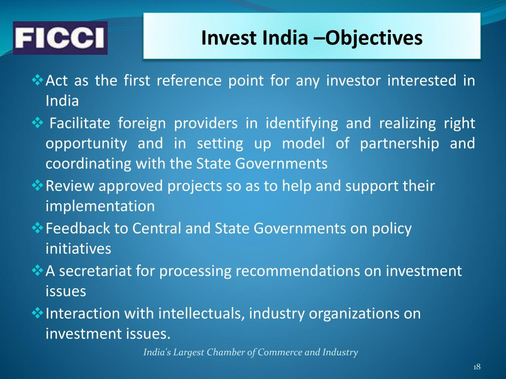 Invest India –Objectives