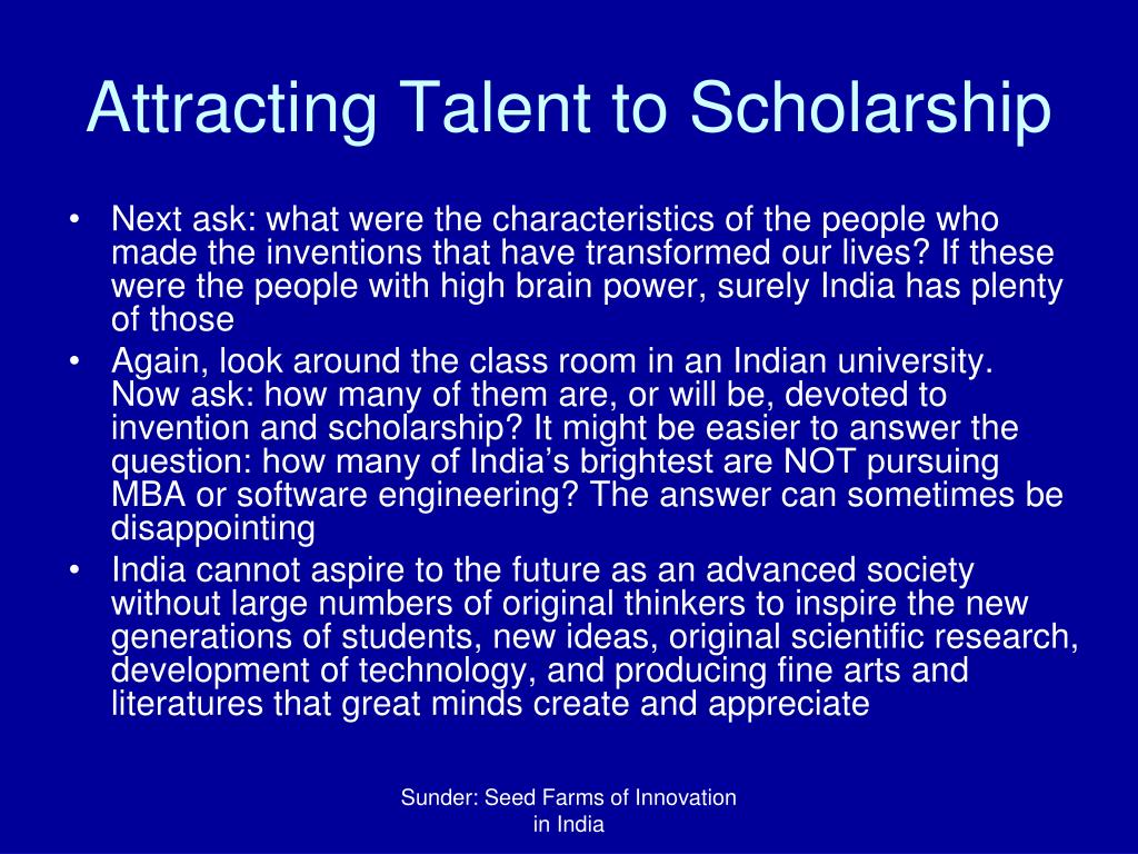 Attracting Talent to Scholarship