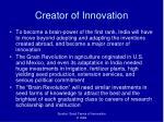 creator of innovation