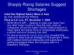 sharply rising salaries suggest shortages