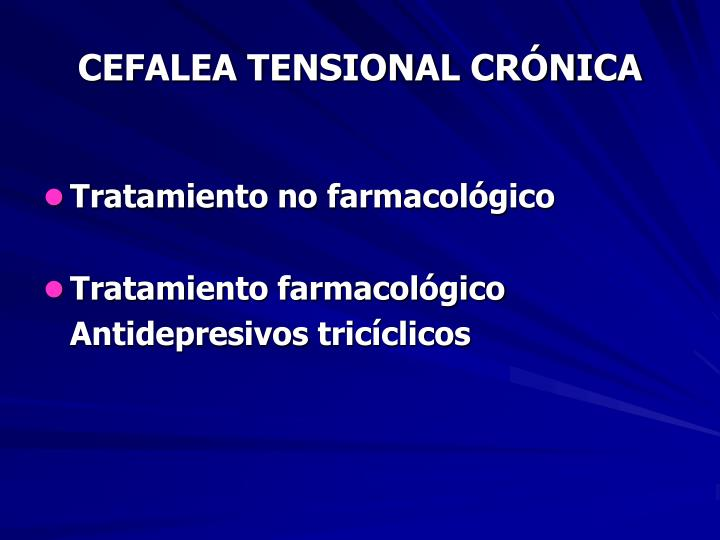 CEFALEA TENSIONAL CRÓNICA