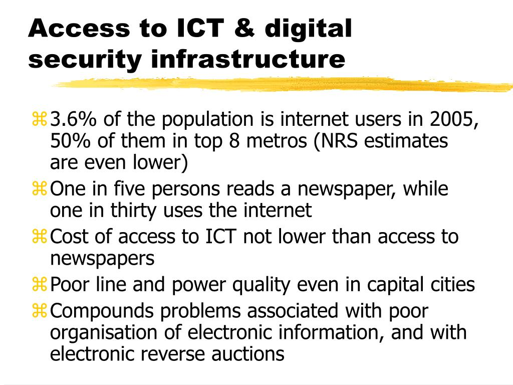 Access to ICT & digital security infrastructure