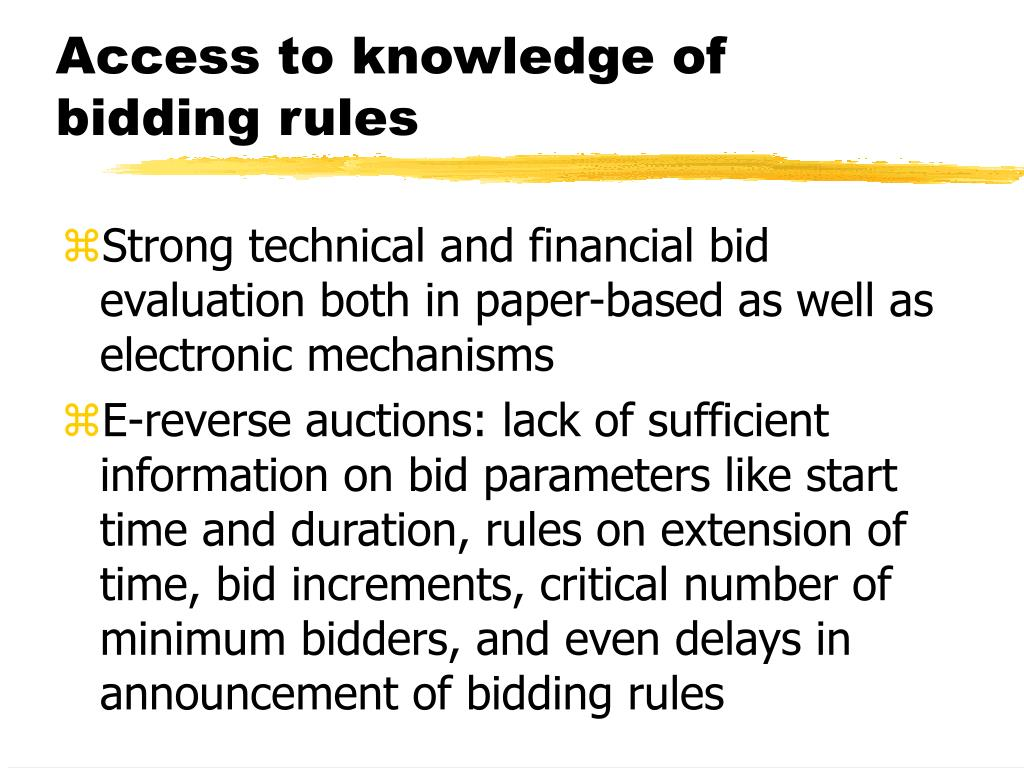 Access to knowledge of bidding rules