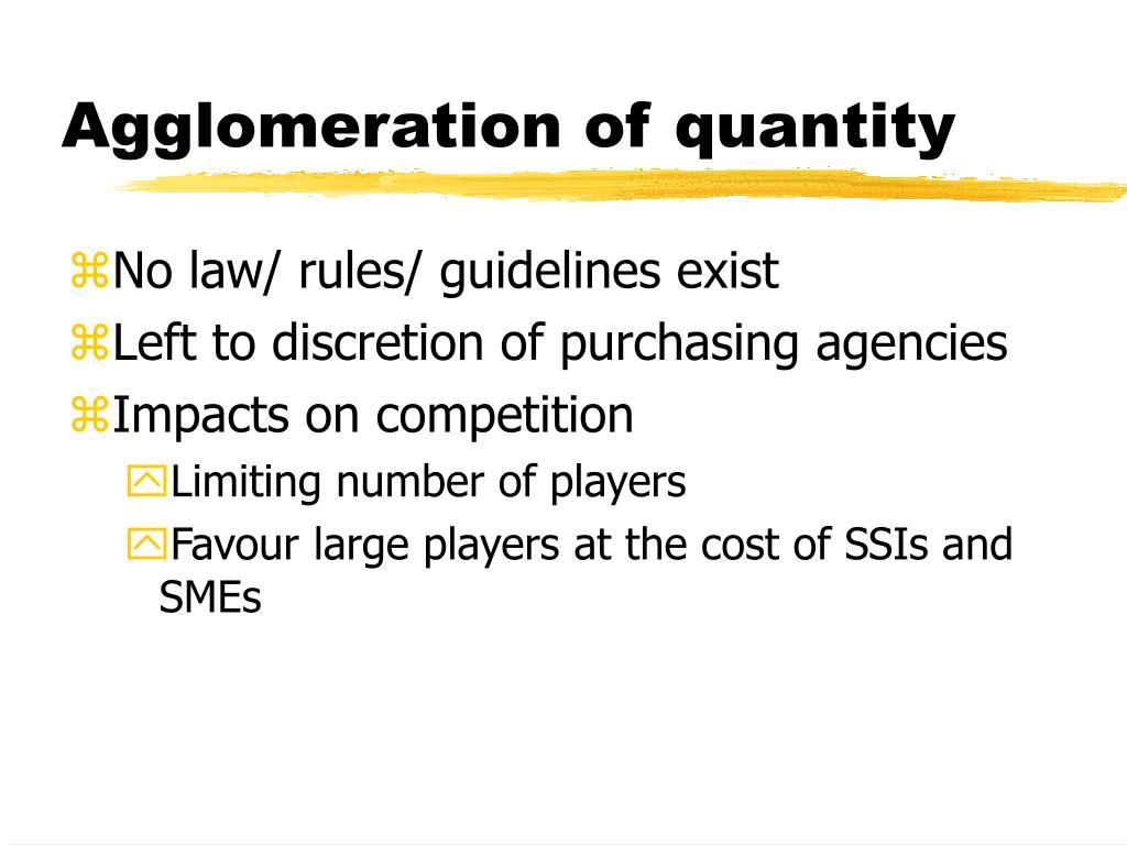 Agglomeration of quantity