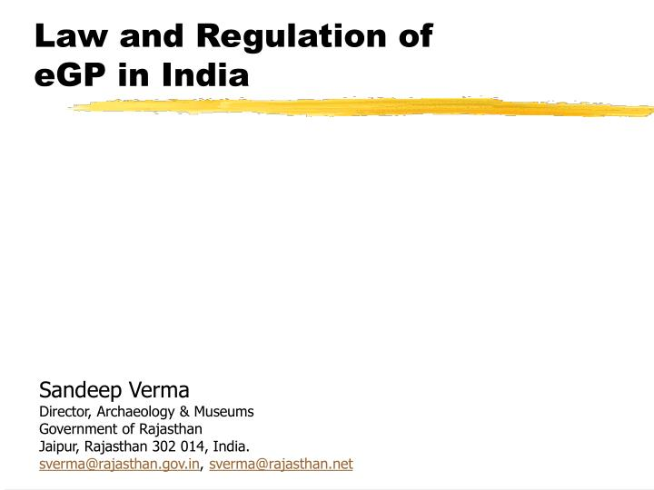 Law and regulation of egp in india