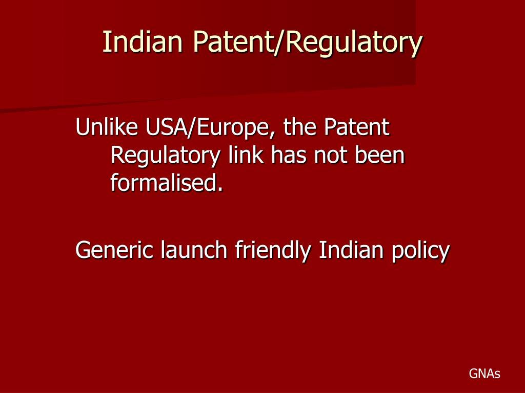 Indian Patent/Regulatory