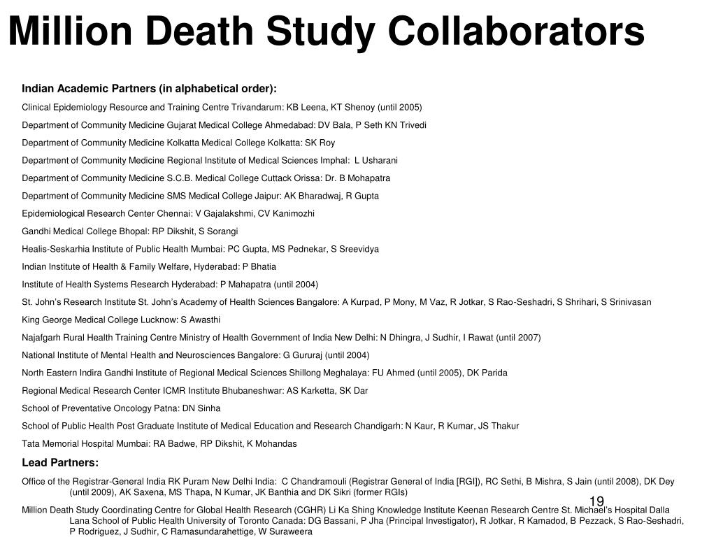 Million Death Study Collaborators