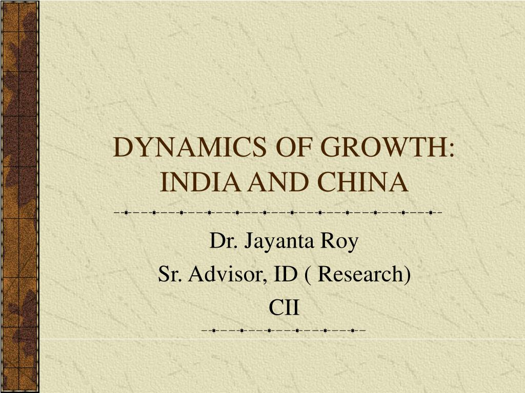 dynamics of growth india and china