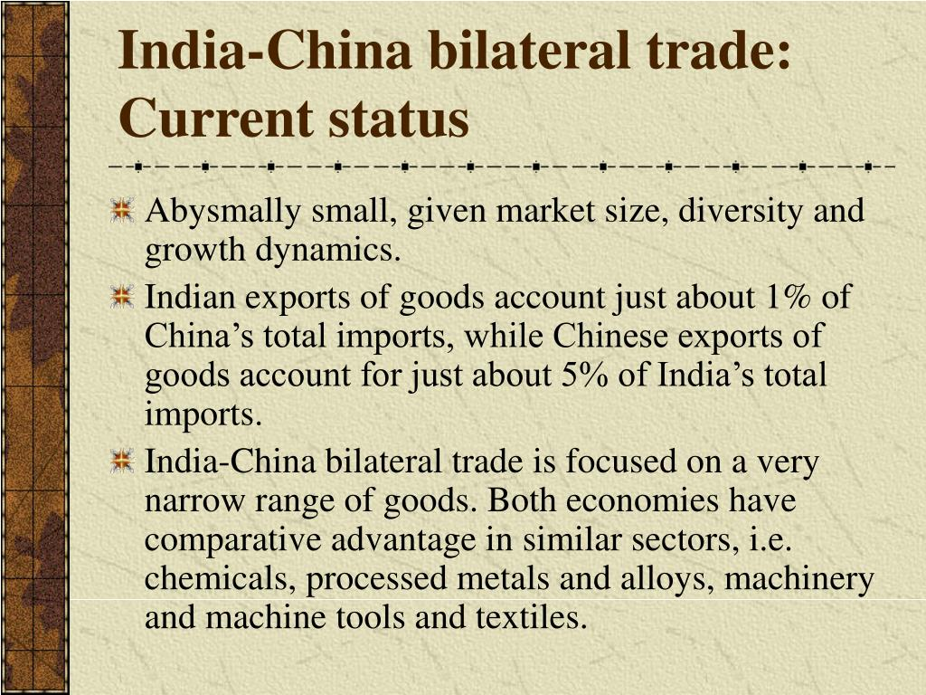 India-China bilateral trade: Current status