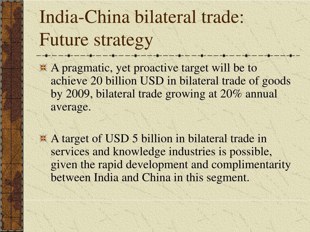 India-China bilateral trade: Future strategy