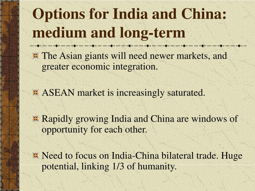 Options for India and China: medium and long-term