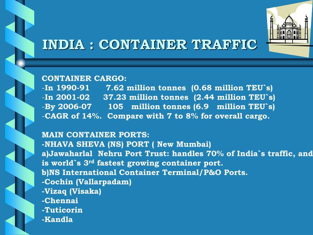 INDIA : CONTAINER TRAFFIC