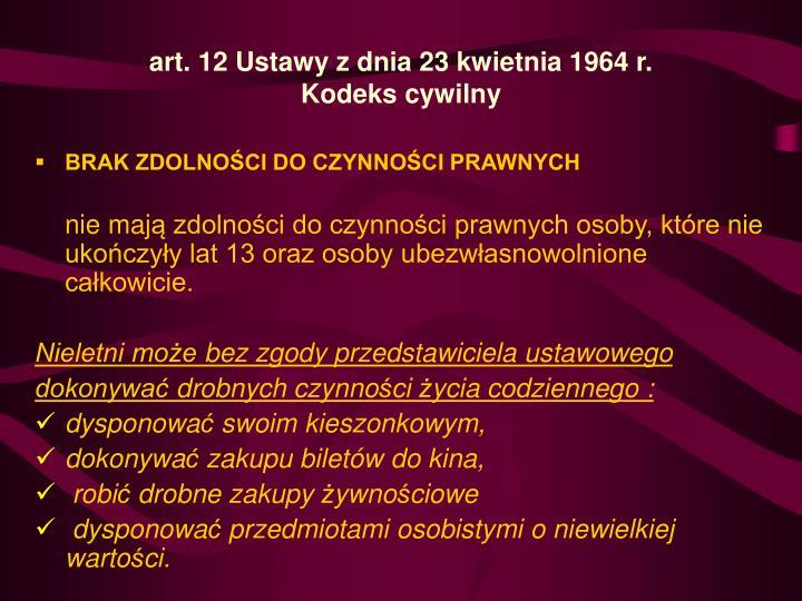 art.12 Ustawy z dnia 23 kwietnia 1964 r.