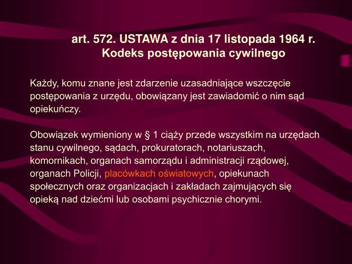 art. 572. USTAWA z dnia 17 listopada 1964 r.