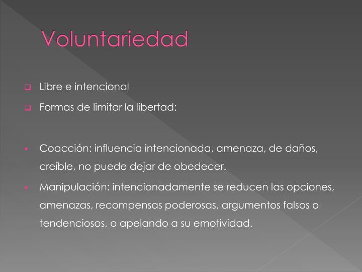 Voluntariedad