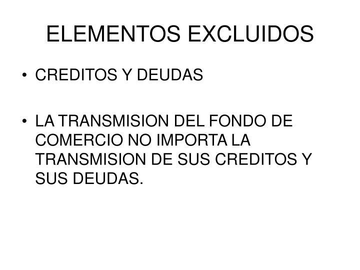 ELEMENTOS EXCLUIDOS