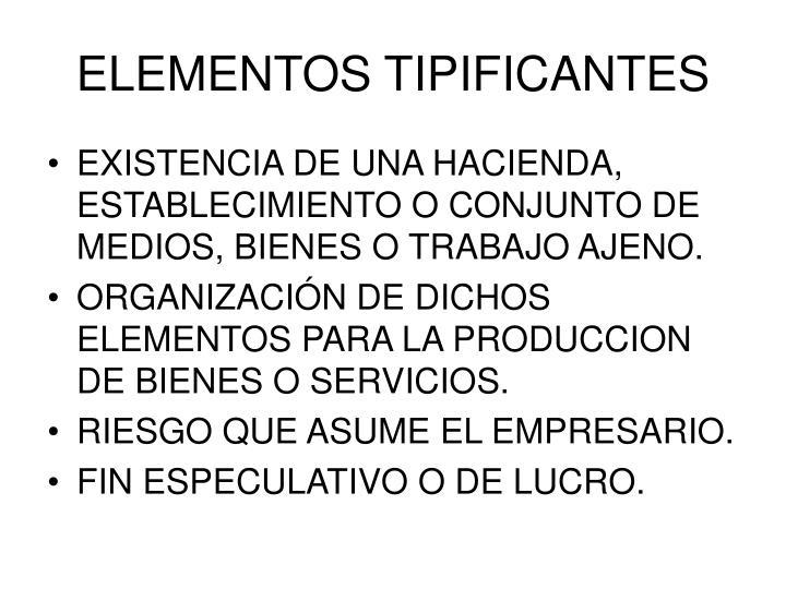 ELEMENTOS TIPIFICANTES