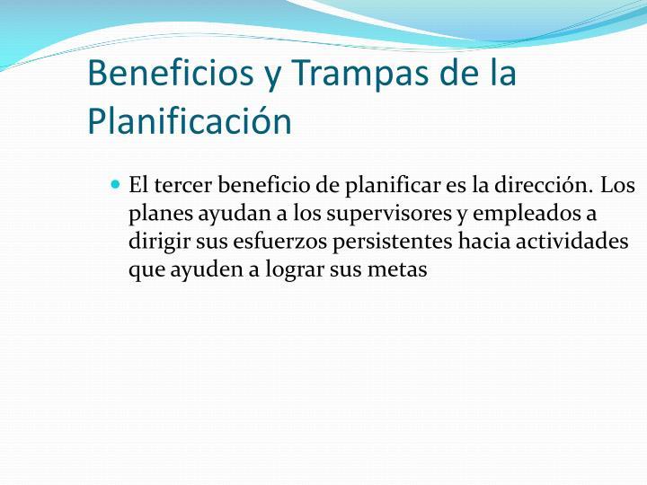 Beneficios y Trampas de la Planificación