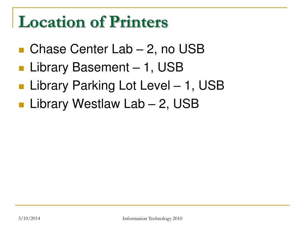 Location of Printers