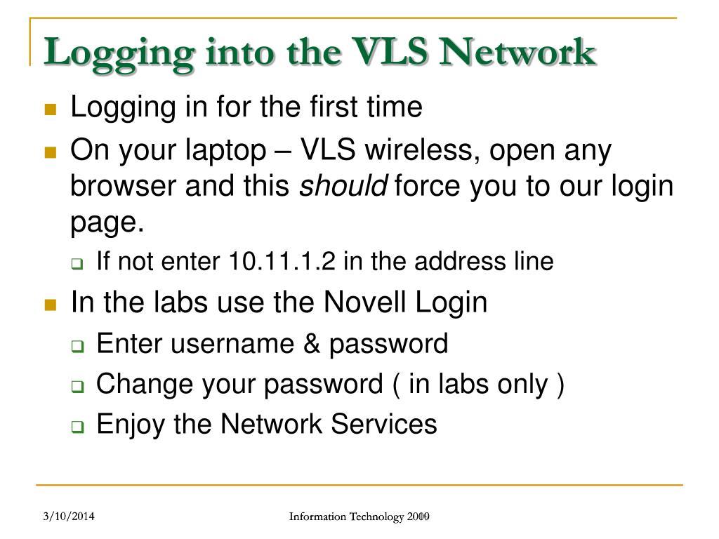 Logging into the VLS Network