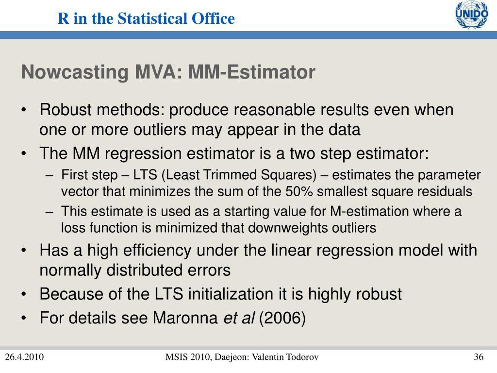 Nowcasting MVA: MM-Estimator