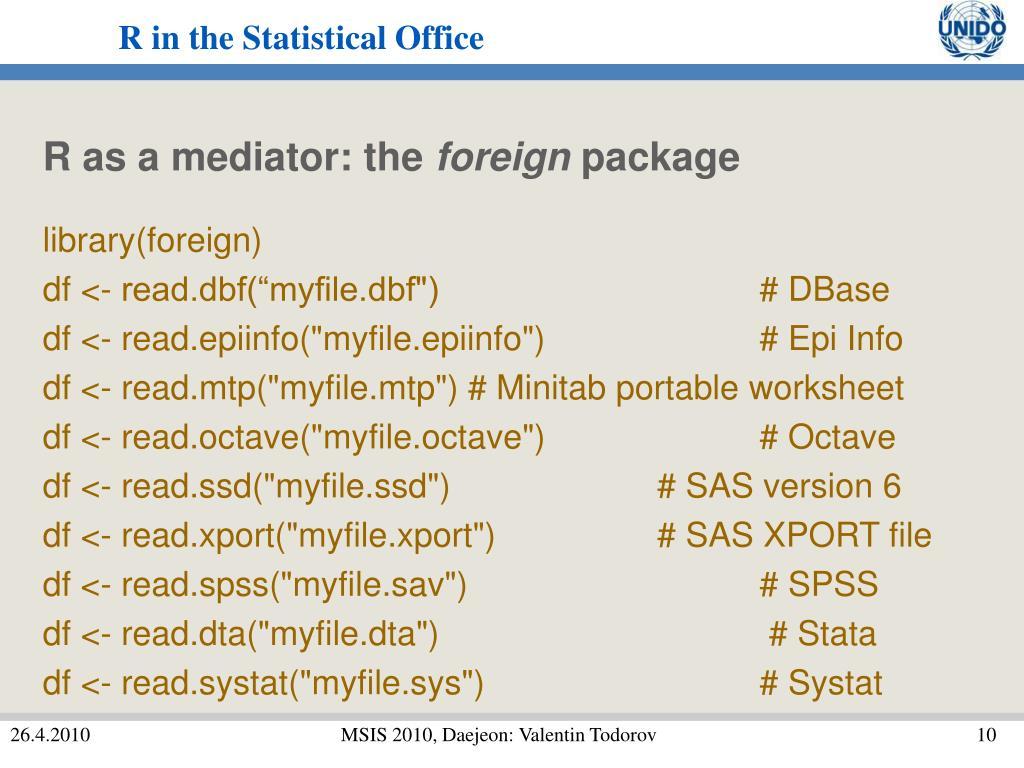 R as a mediator: the