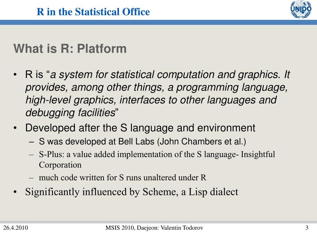What is R: Platform