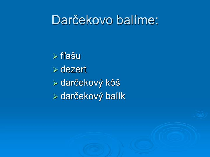 Darčekovo balíme: