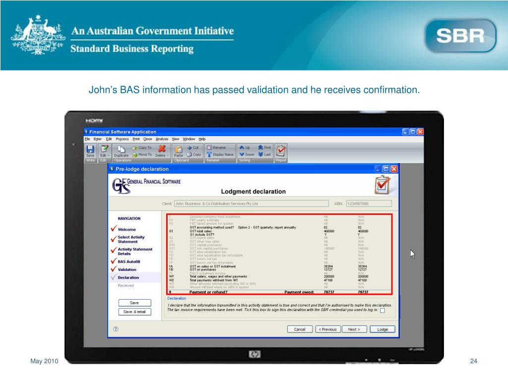John's BAS information has passed validation and he receives confirmation.