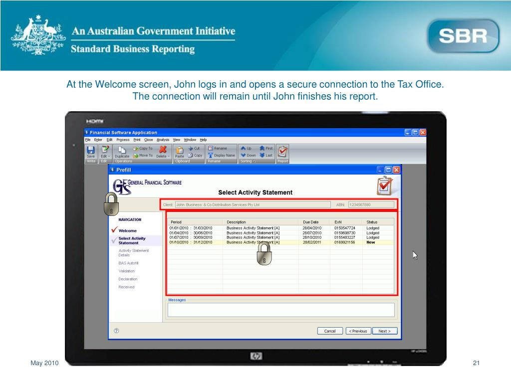 At the Welcome screen, John logs in and opens a secure connection to the Tax Office. The connection will remain until John finishes his report.