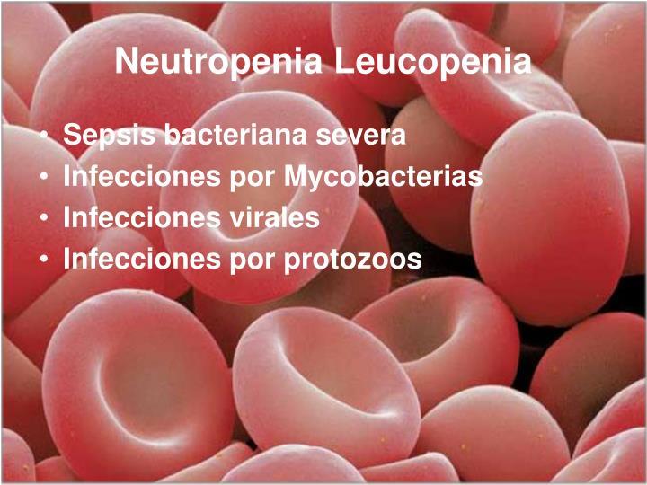 Neutropenia Leucopenia
