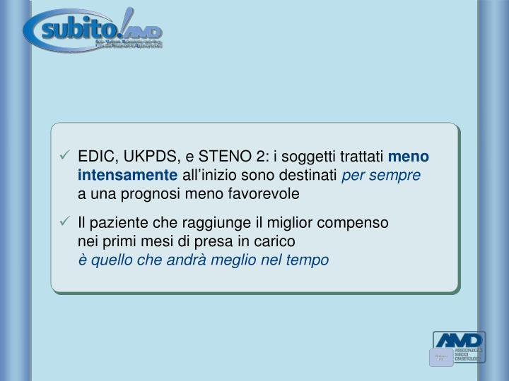 EDIC, UKPDS, e STENO 2: i soggetti trattati