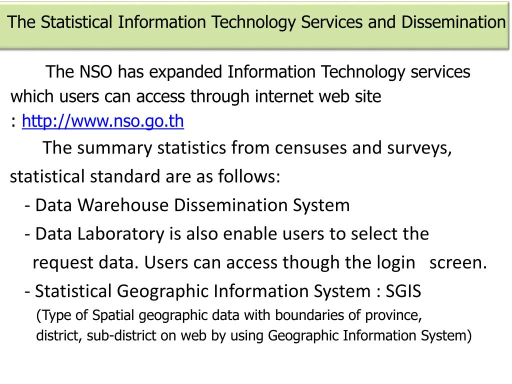 The Statistical Information Technology Services and Dissemination