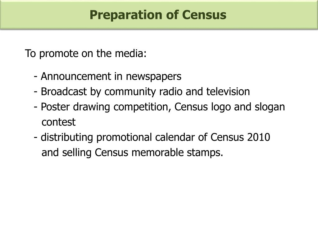 Preparation of Census