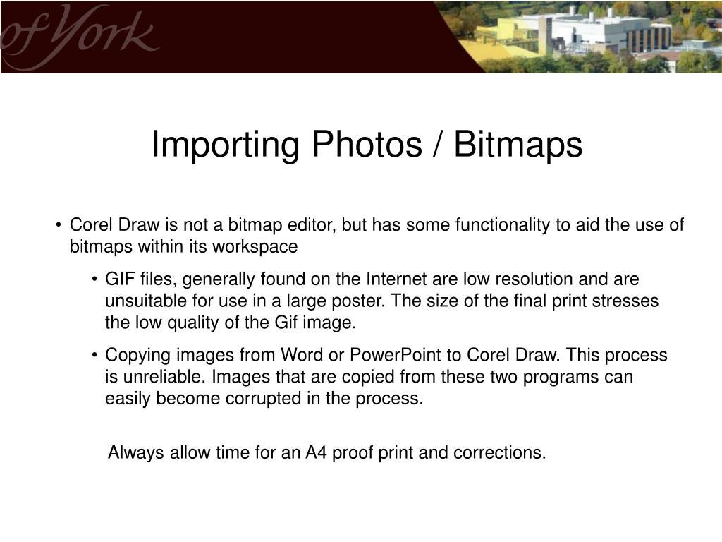 Importing Photos / Bitmaps