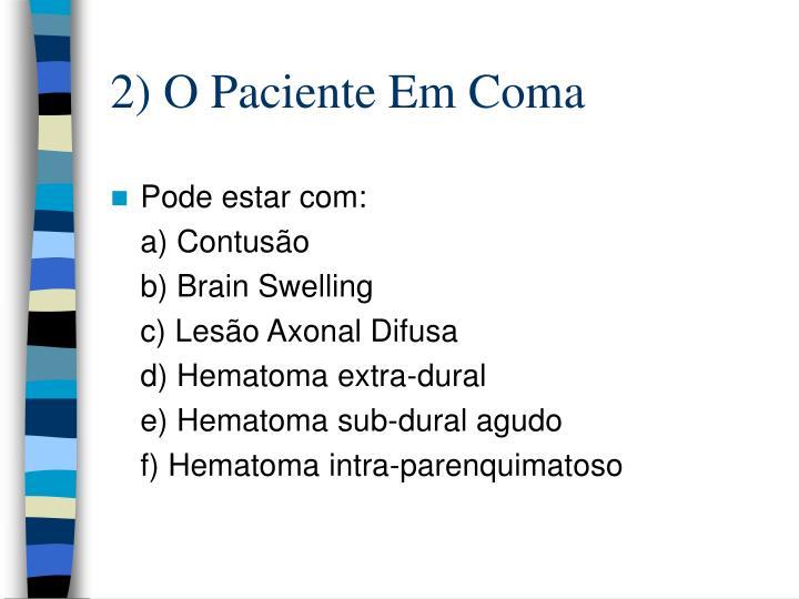 2) O Paciente Em Coma