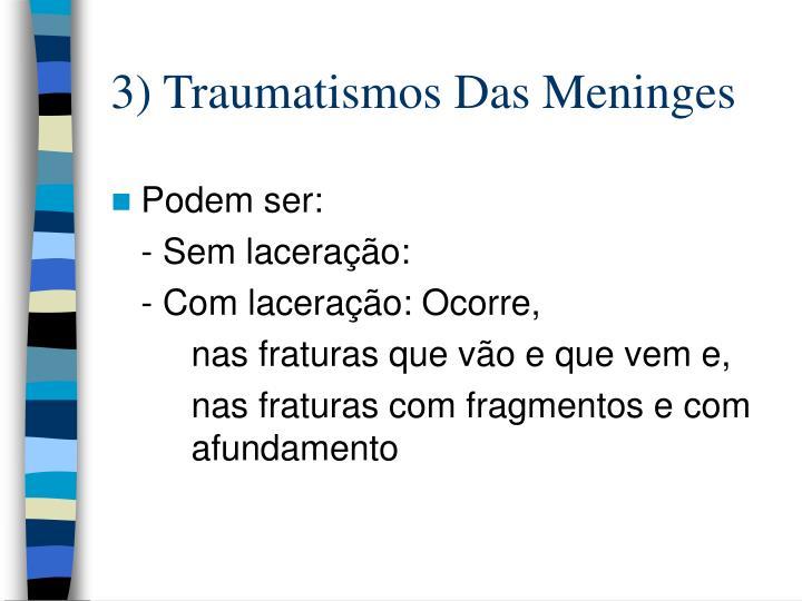 3) Traumatismos Das Meninges