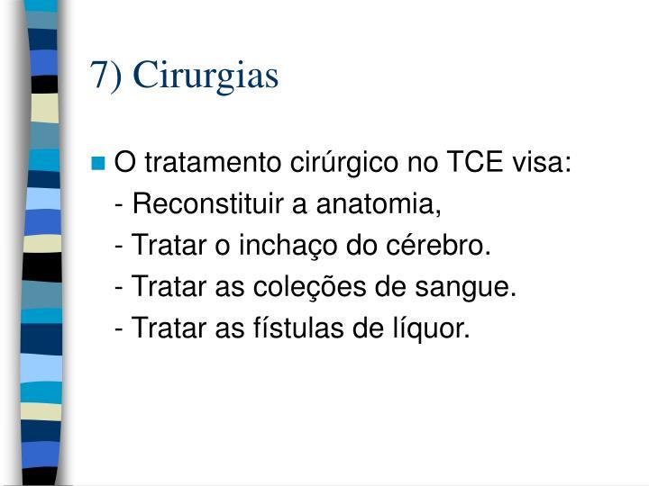7) Cirurgias