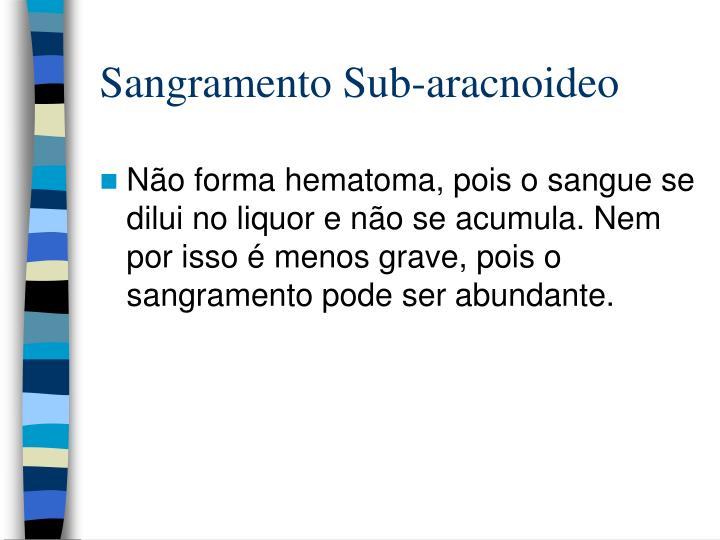 Sangramento Sub-aracnoideo