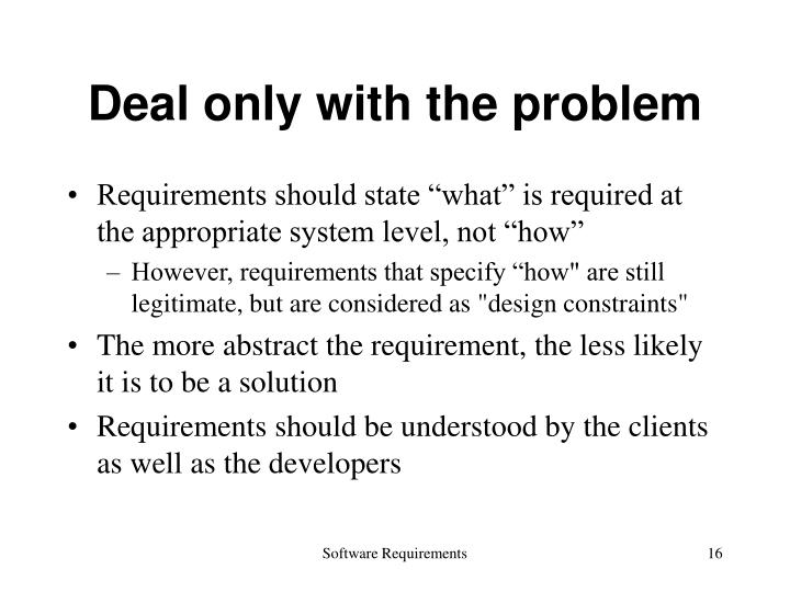 Deal only with the problem
