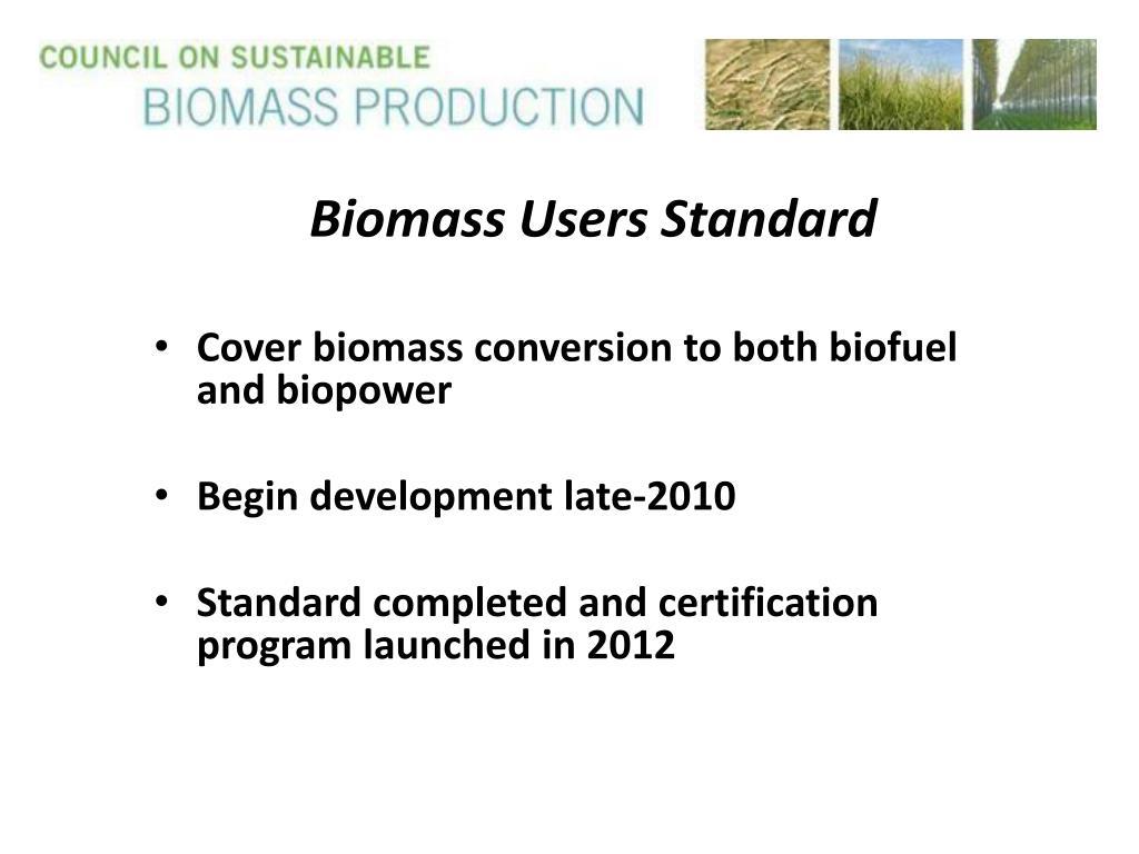 Biomass Users Standard