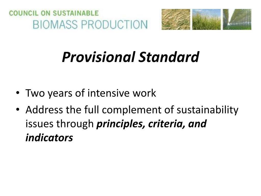 Provisional Standard