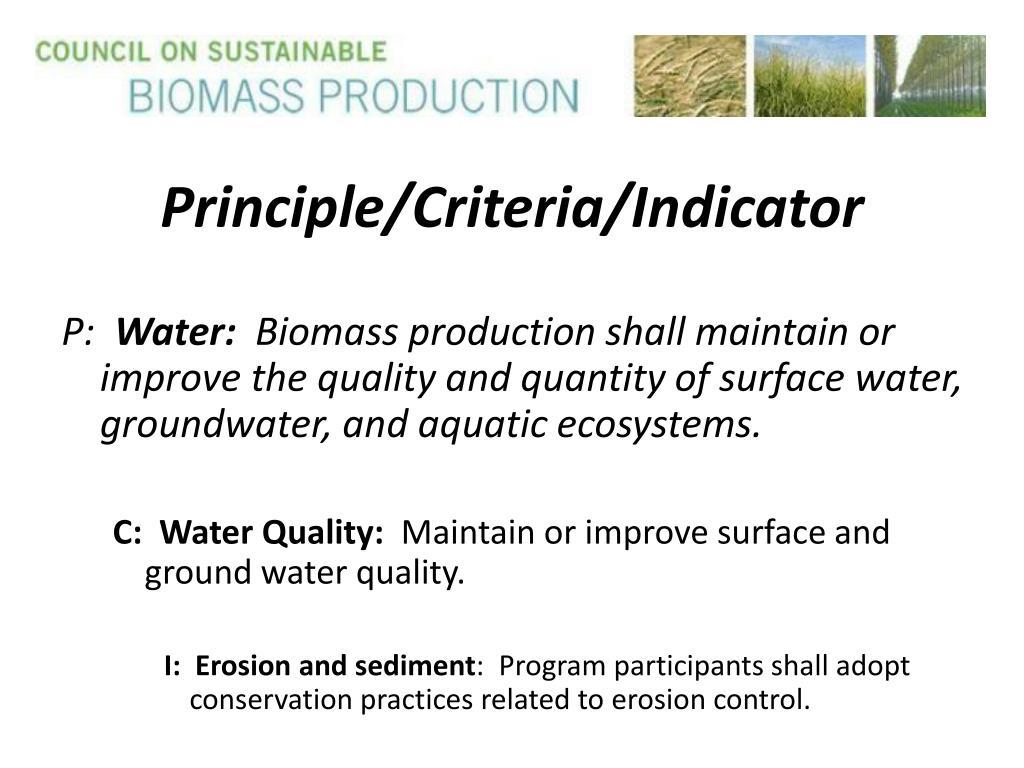 Principle/Criteria/Indicator
