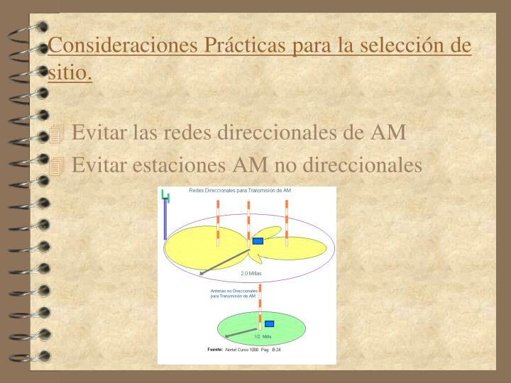 Consideraciones Prácticas para la selección de sitio.