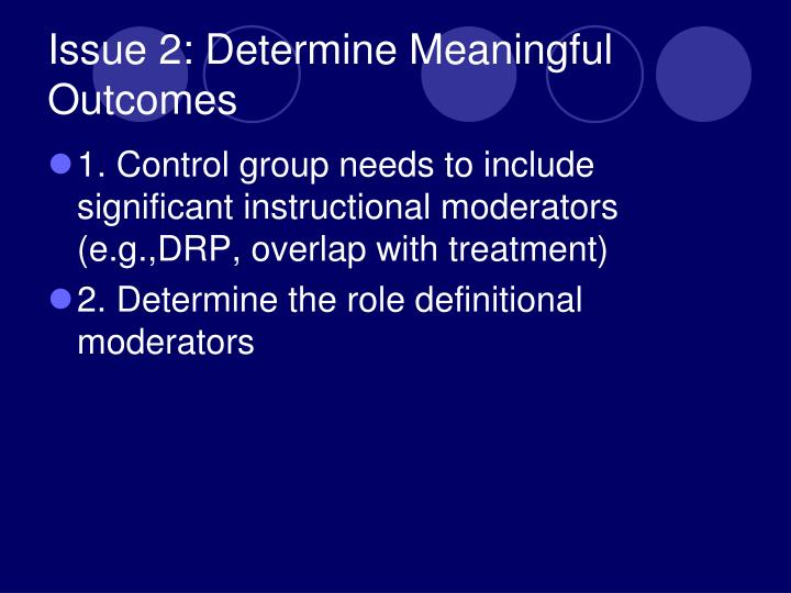 Issue 2: Determine Meaningful Outcomes