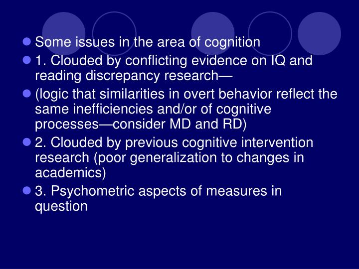 Some issues in the area of cognition