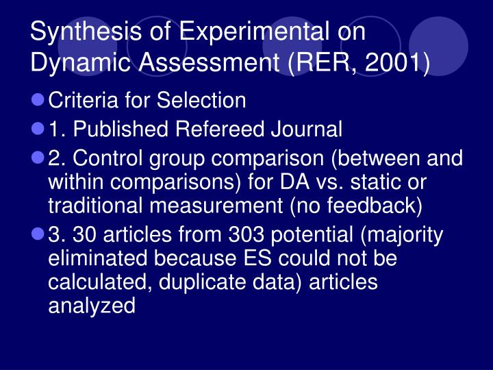Synthesis of Experimental on Dynamic Assessment (RER, 2001)